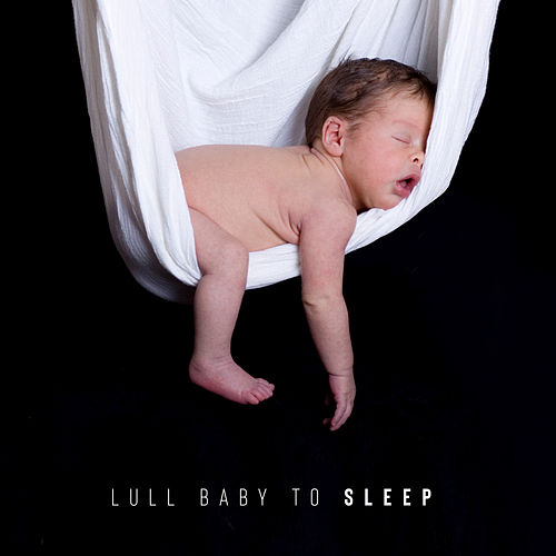 Lull Baby to Sleep - 15 Instrumental Lullabies for Babies to Sleep de Smart Baby Lullaby