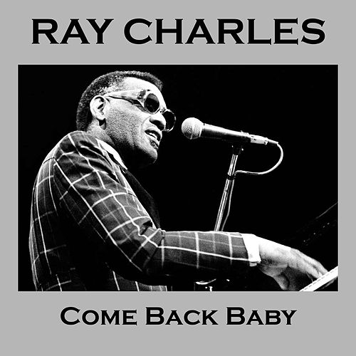 Come Back Baby de Ray Charles