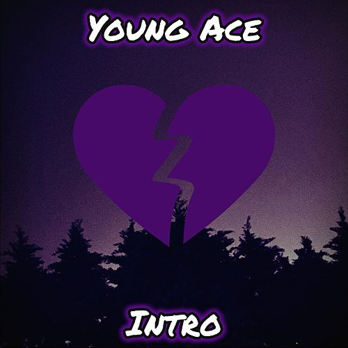 Intro by Young Ace