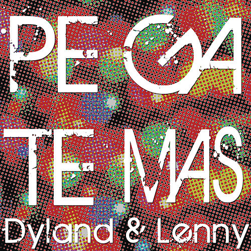 Pégate (Más) von Dyland y Lenny