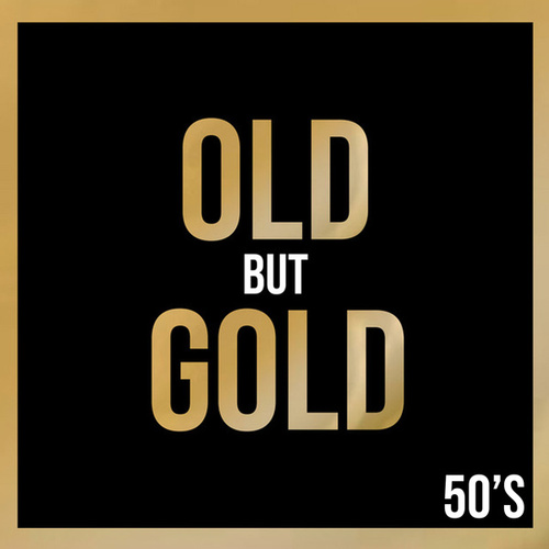 Old But Gold 50's de Various Artists