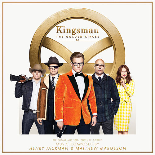 Kingsman: The Golden Circle (Original Motion Picture Score) de Henry Jackman
