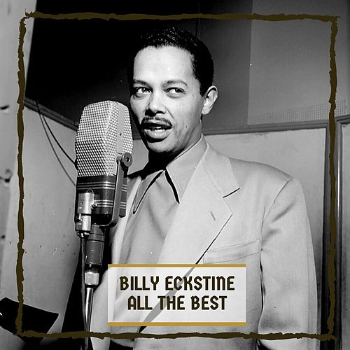 All The Best by Billy Eckstine
