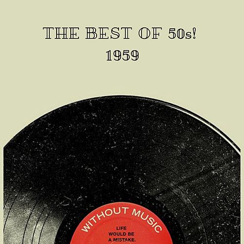 The Best Of 50s! 1959 by Various Artists