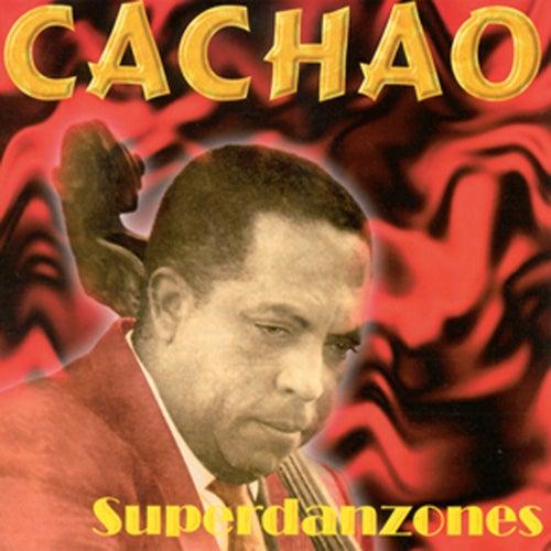 Superdanzones de Cachao