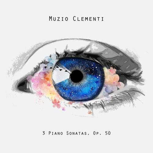 3 Piano Sonatas, Op. 50 by Muzio Clementi