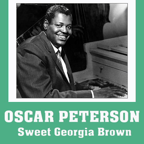 Sweet Georgia Brown de Oscar Peterson