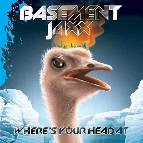 Where's Your Head At di Basement Jaxx