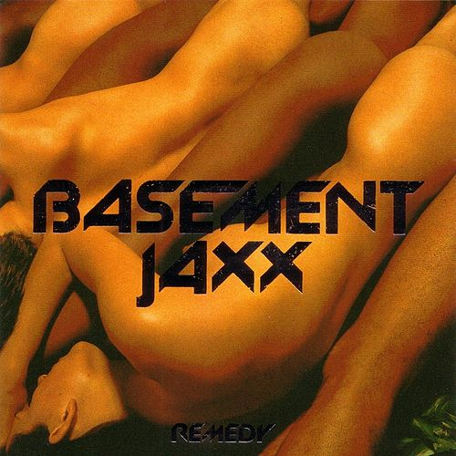 Remedy di Basement Jaxx