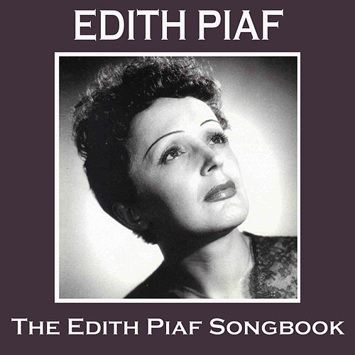 The Edith Piaf Songbook de Edith Piaf