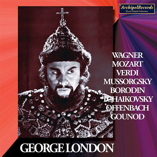 Mozart, Tchaikovsky & Others: Opera Arias by George London