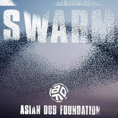 Swarm by Asian Dub Foundation