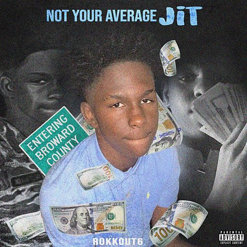 NOT YOUR AVERAGE JIT von RokkOut6