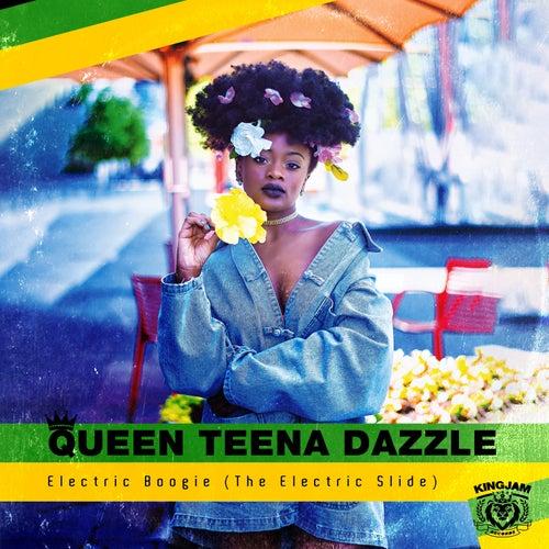 Electric Boogie (The Electric Slide) von Queen Teena Dazzle