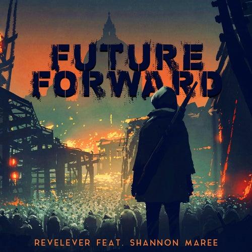 Future Forward by Revelever