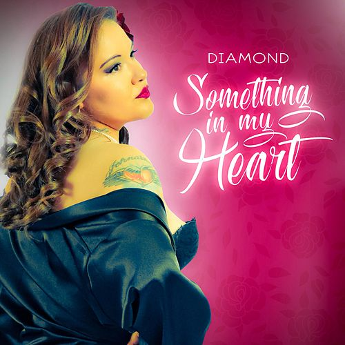 Something in My Heart by Diamond
