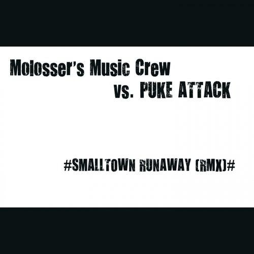 Smalltown Runaway (Remix) von Molosser's Music Crew