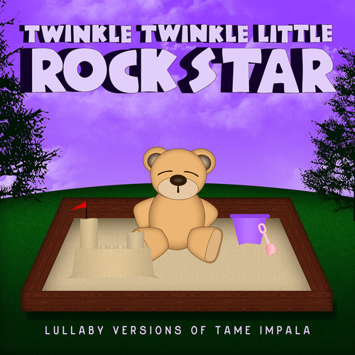 Lullaby Versions of Tame Impala de Twinkle Twinkle Little Rock Star