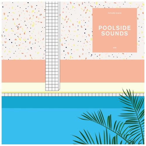Future Disco: Poolside Sounds 9 de Futuredisco