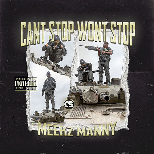Can't Stop Won't Stop de Meekz
