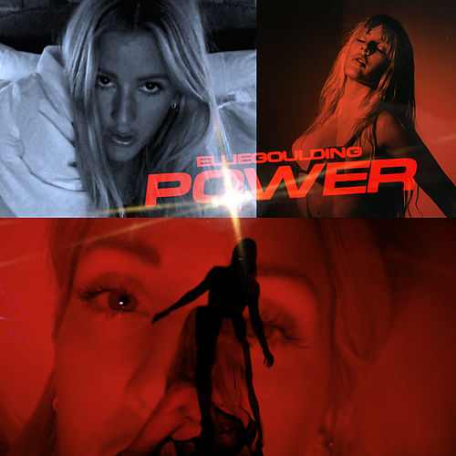 Power by Ellie Goulding