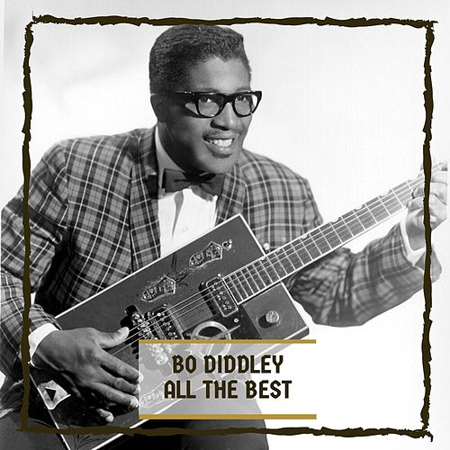All The Best by Bo Diddley