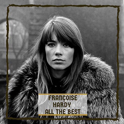 All The Best de Francoise Hardy
