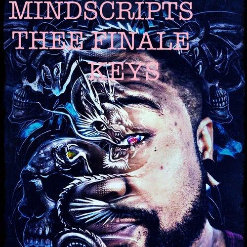 Mindscripts Thee Finale by The Keys