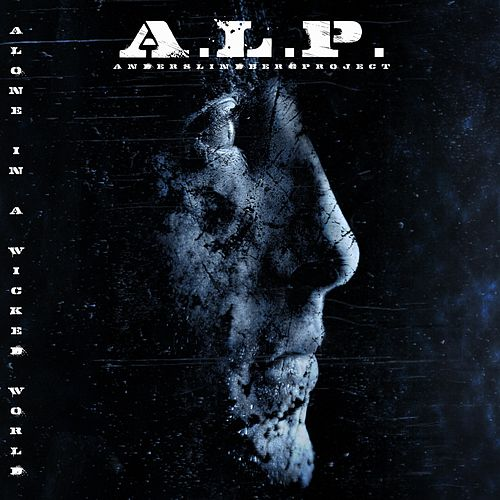 Alone in a Wicked World by Alp