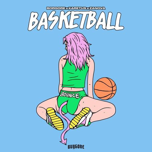 Basketball by Borgore