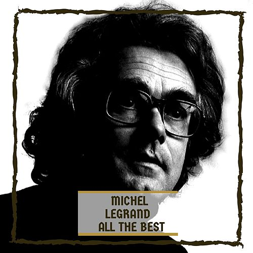 All The Best de Michel Legrand