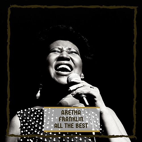 All The Best by Aretha Franklin
