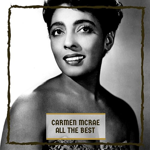 All The Best by Carmen McRae