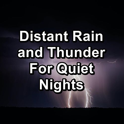 Distant Rain and Thunder For Quiet Nights by Sauna Relax Music Rec