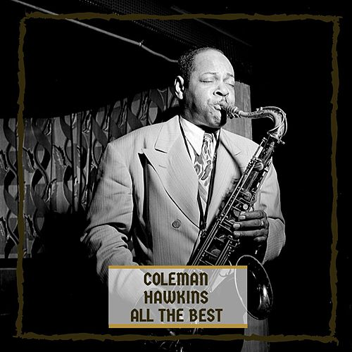 All The Best by Coleman Hawkins