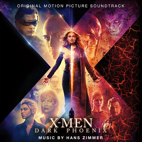 X-Men: Dark Phoenix (Original Motion Picture Soundtrack) van Hans Zimmer