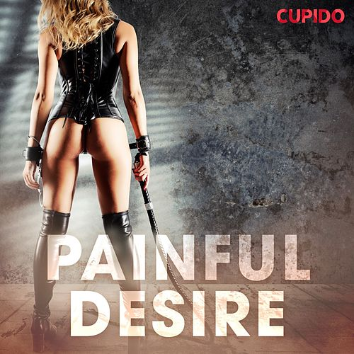 Painful Desire de Cupido