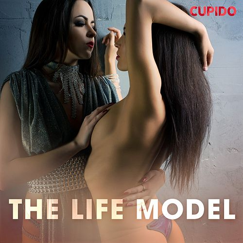 The Life Model de Cupido