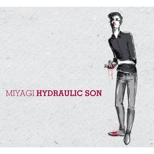 Hydraulic Son by Miyagi