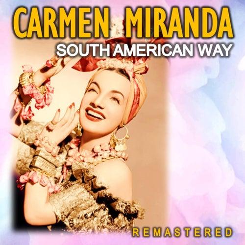 South American Way (Remastered) von Carmen Miranda