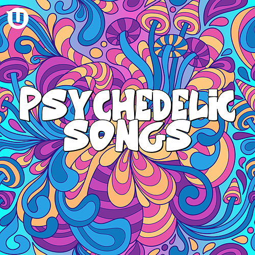 Psychedelic Songs von Various Artists
