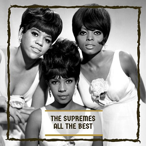 All The Besat by The Supremes