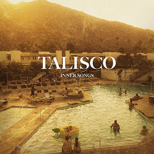 Inner Songs (Inner Songs) by Talisco