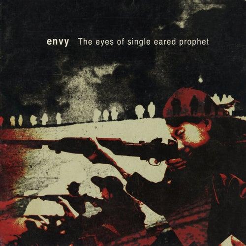 The eyes of a single eared prophet by Envy