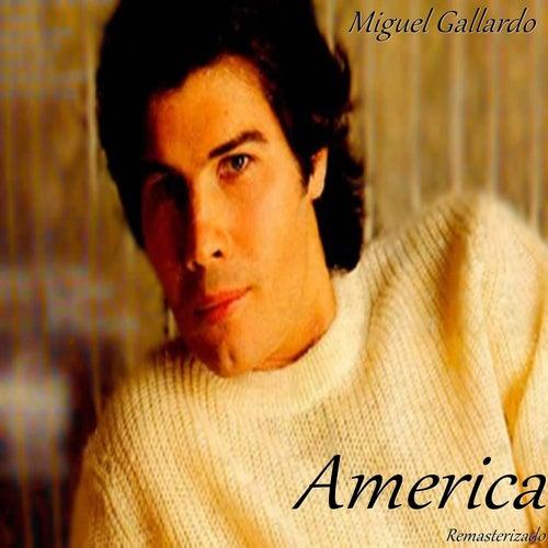 America (Remasterizado) by Miguel Gallardo