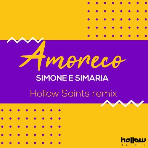 Amoreco (Remix) de Simone & Simaria