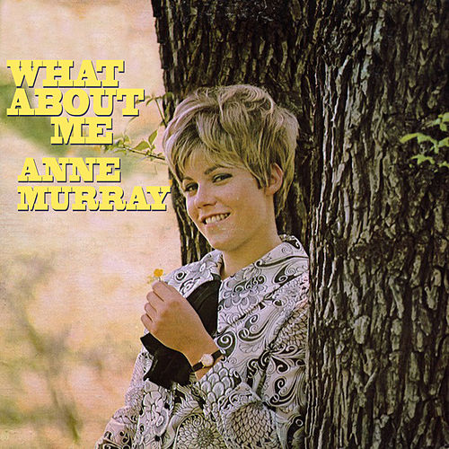 What About Me de Anne Murray