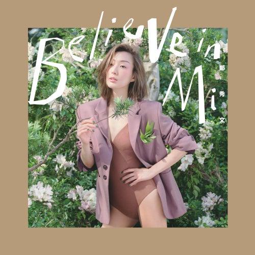 Believe In Mi by Sammi Cheng