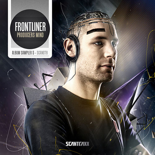 Frontliner - Producers Mind - Album Sampler 005 by Frontliner