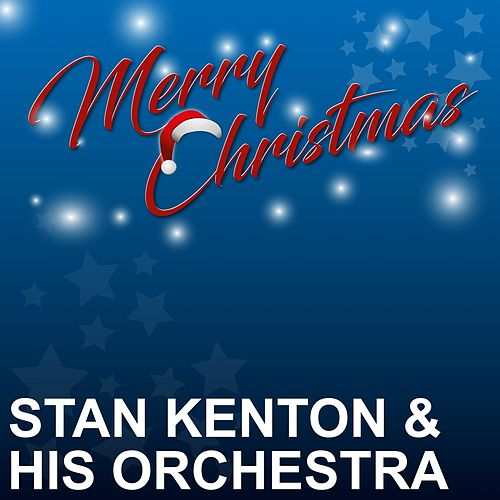 Merry Christmas by Stan Kenton